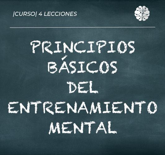 Principios básicos del entrenamiento mental