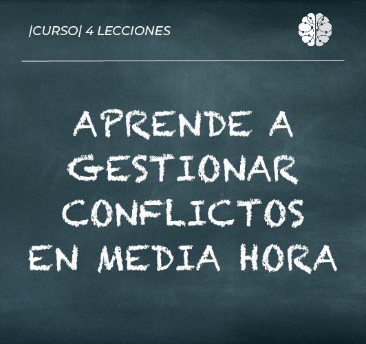 Aprende a gestionar conflictos